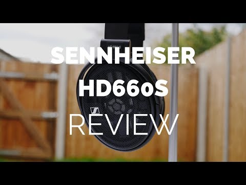 Review: Sennheiser HD660S Headphones (With Comparisons to HD650 & HD600)