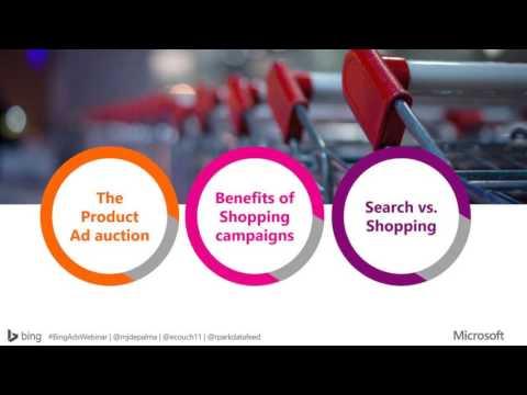 Bing Shopping Webinar #BingAdsWebinar