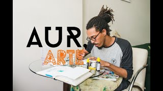 Phillipe Lopes | AUR, Arte. Ep. 2