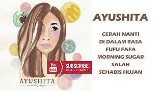 AYUSHITA - MORNING SUGAR (Album Streaming) HQ audio #indie #ayushita #minialbum #bbb