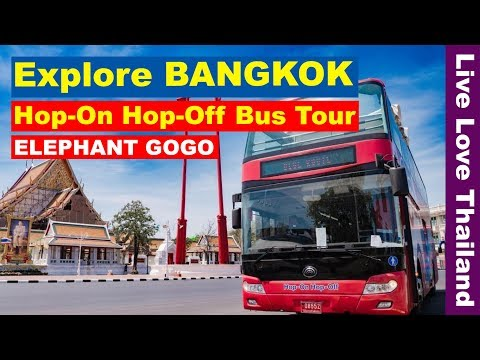 Explore Bangkok With A Bus Tour - Elephant Go Go Hop On Hop Off Tour #livelovethailand