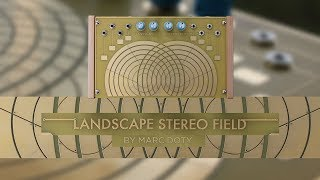 01-The Landscape Stereo Field- Part 1: Introduction