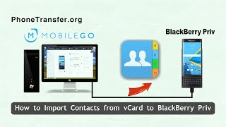 How to Import Contacts from vCard to BlackBerry Priv, VCF Contact to BlackBerry Priv