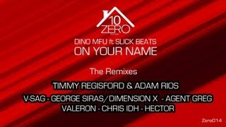 Dino MFU feat. Slick Beats - On Your Name (George Siras & Dimension-X remix) Zero014