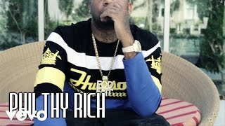Philthy Rich - Wit Out You ft. Doughboyz Cashout
