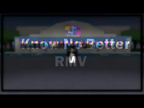 Know No Better | RMV - Pnjlife