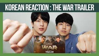 WAR Teaser Reaction by Korean dost | Hrithik Roshan | Tiger Shroff | Foreigners Reaction 2019