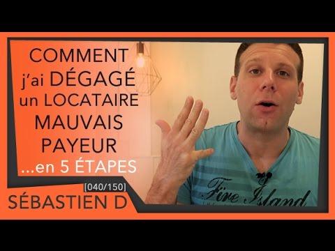 Comment J Ai Degage Un Locataire Mauvais Payeur 040 150 Youtube