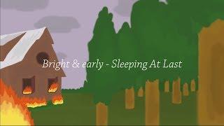 Video Sleeping At Last - Bright & Early | Lyric Video download MP3, 3GP, MP4, WEBM, AVI, FLV Juni 2018