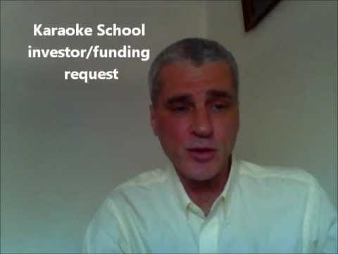 KARAOKE SCHOOL Investor Wanted - Best Investment