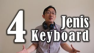 4 Jenis Keyboard (Music Infotaiment)