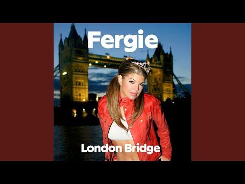 London Bridge (Radio Edit) (Oh Snap)