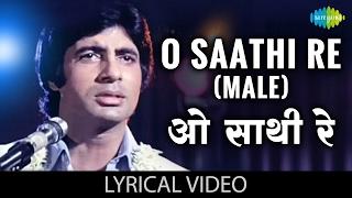 """Enjoy the song of bollywood """"o saathi re(male)"""" with hindi & english lyrics sung by kishore kumar from movie muqaddar ka sikandar song: o re(male)..."""