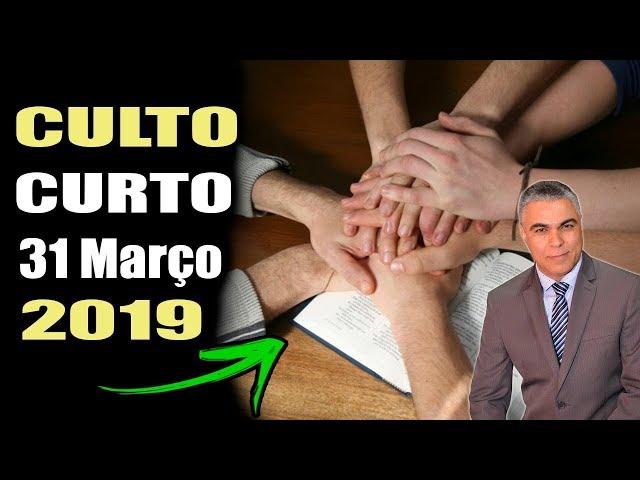 Culto curto Domingo dia 31 de Março 2019 Jesus me defenda