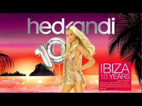 Hed Kandi Ibiza 10 Years 2012: Stonebridge feat. Therese - Put 'Em High (JJ's Club Mix)