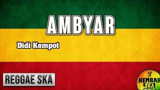 ambyar---didi-kempot-reggae-ska-version-cover-engki-budi