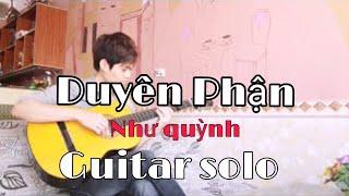 Duyên Phận - Như Quỳnh ( guitar solo )