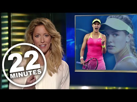 22 Minutes: Eugenie Bouchard