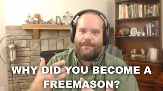 Why I Became a Freemason