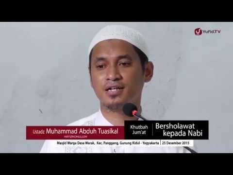 Bersholawat Kepada Nabi - Ustadz Muhammad Abduh Tuasikal