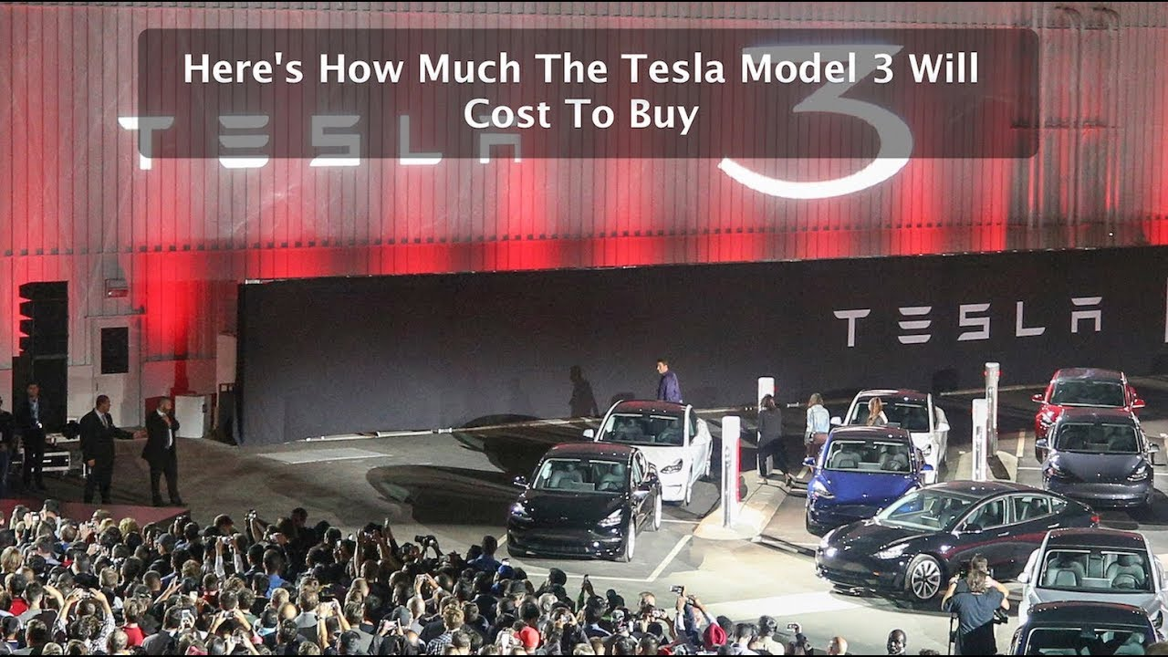 here s how much the tesla model 3 will cost to buy youtube. Black Bedroom Furniture Sets. Home Design Ideas