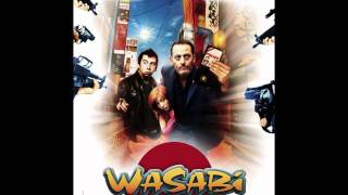 Intérogatoire / Mis San - Xtended - Wasabi Soundtrack