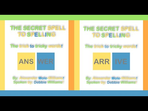 How To Spell Answer & Arrive - The Secret Spell To Spelling