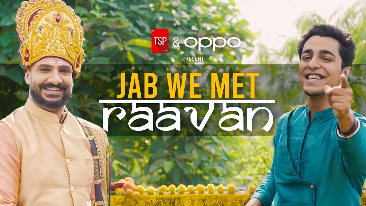 TSP's Jab We Met Raavan ft. Gagan Arora & Shivankit