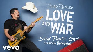 Brad Paisley - Solar Power Girl (Audio) ft. Timbaland YouTube Videos
