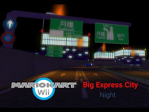 MKWii  CT Big Express City (Night)