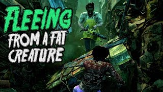 Fleeing from a fat Creature - Gameplays