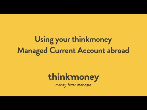 Using your thinkmoney Managed Current Account abroad