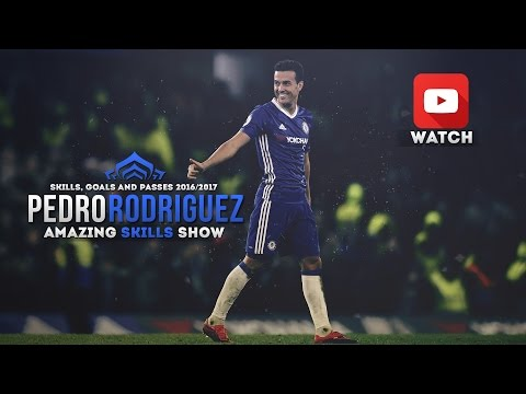 Pedro Rodriguez - Amazing Skills Show (2016-2017) - Skills, Goals and Passes 1080p