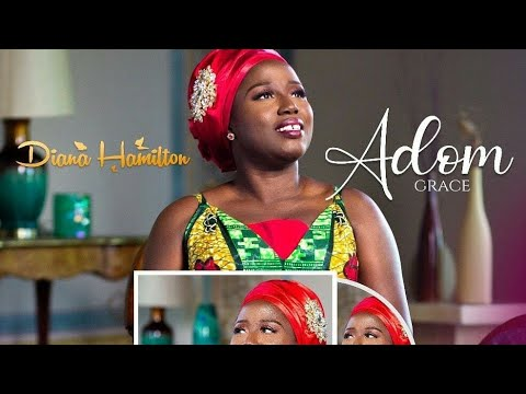 Video Review Diana Hamilton Adom Grace Official Video Youtube