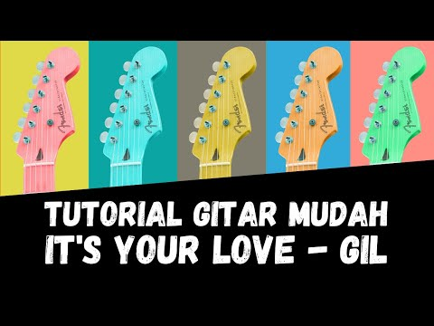 Chord Gitar/ Guitar Chord/ Kunci Gitar It's your Love GIL