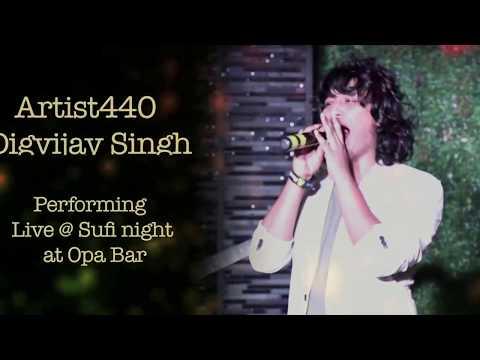Sufi Night At Opa Bar feat. Artist440 Digvijay Singh Pariyar