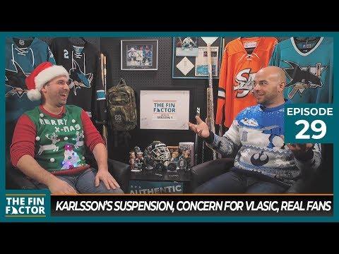 Erik Karlsson's Suspension, Concern for Vlasic, Real Fans (Ep 29)