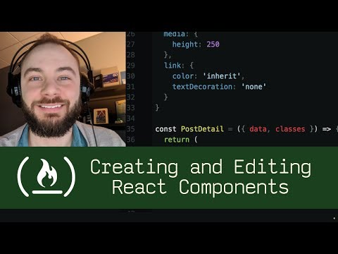 Creating and Editing React Components (P5D36) - Live Coding with Jesse
