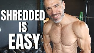 How To Get Shredded Easy Steps