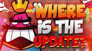 WHERE IS THE CLAN WARS UPDATE in CLASH ROYALE? APRIL 2018 CR NEWS