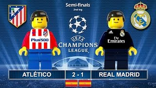 Atletico Madrid vs Real Madrid 2-1 • Semi-finals Champions League 2017 • Highlights Lego Football
