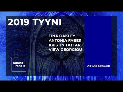 2019 Tyyni • Round 1 Front 9 • Tina Oakley • Kristin Tattar • Antonia Faber • View Georgiou