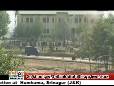 One ASI martyred, three militants killed in srinagar terror attack