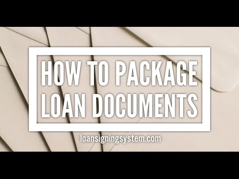 Notary Loan Signing Agent Training: What is Packaging Loan Documents