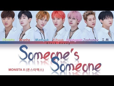 MONSTA X (몬스타엑스) - Someone's Someone (Color Coded Lyrics /Eng)