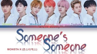 Gambar cover MONSTA X (몬스타엑스) - Someone's Someone (Color Coded Lyrics /Eng)