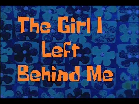 SpongeBob Production Music The Girl I Left Behind Me