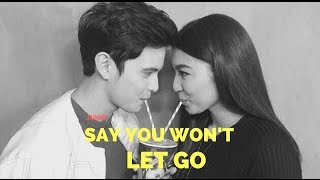 Say You Won't Let Go Ft. JaDine