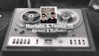 Morfuco & Tonico 70 - Barbon & Buffon