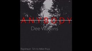 Dee Watkins - Anybody
